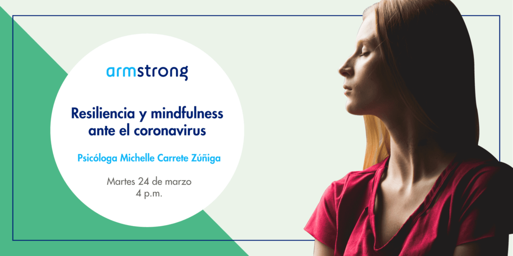 Resiliencia y mindfulness ante el coronavirus